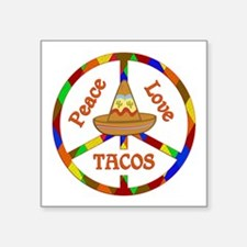 "Peace Love Tacos Square Sticker 3"" x 3"""