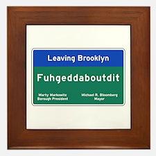 Fuhgeddaboudit, Brooklyn, NY Framed Tile