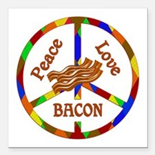 "Peace Love Bacon Square Car Magnet 3"" x 3"""