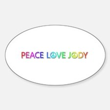 Peace Love Jody Oval Decal