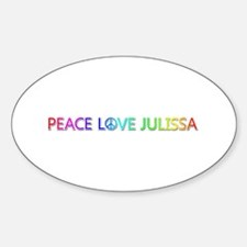 Peace Love Julissa Oval Decal