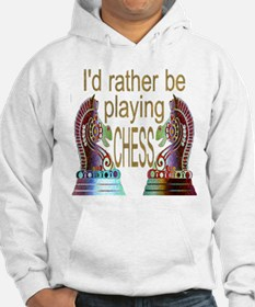 I'd Rather Play Chess - Hoodie