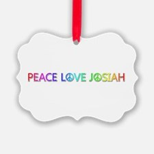 Peace Love Josiah Ornament