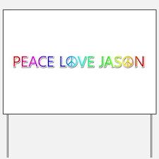 Peace Love Jason Yard Sign