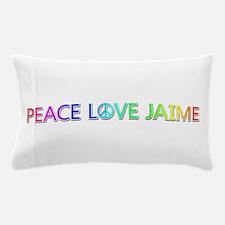 Peace Love Jaime Pillow Case