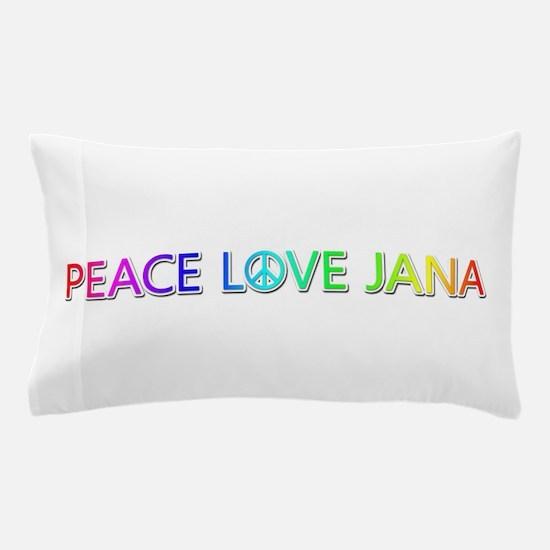Peace Love Jana Pillow Case