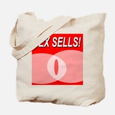 Sex Sells! Tote Bag
