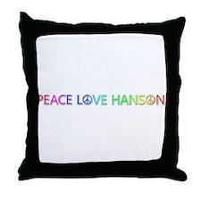 Peace Love Hanson Throw Pillow