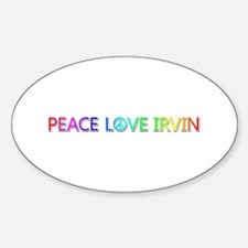 Peace Love Irvin Oval Decal