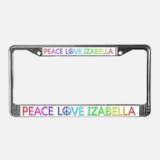 Peace Love Izabella License Plate Frame
