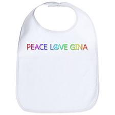 Peace Love Gina Bib