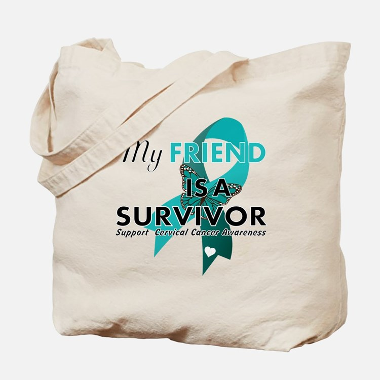 my friend is a survivor- support cervical cancer a