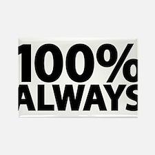100% Always Magnets
