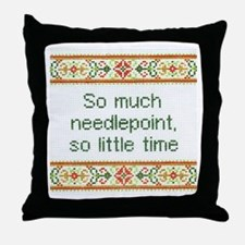So Much Needlepoint Throw Pillow