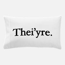 Thei'yre Pillow Case