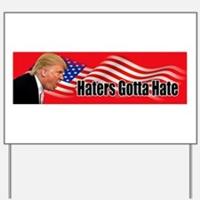 HATERS-02 Yard Sign
