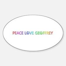 Peace Love Geoffrey Oval Decal