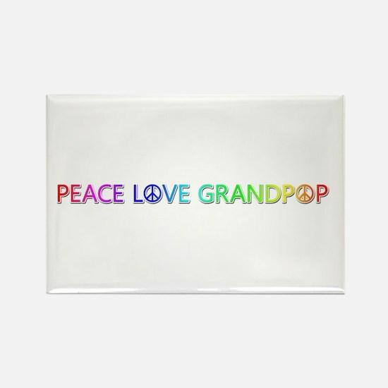 Peace Love Grandpop Rectangle Magnet