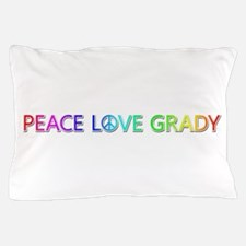 Peace Love Grady Pillow Case