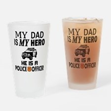 My Dad is My Hero Police Officer Drinking Glass