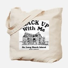 Shack_Up.tif Tote Bag