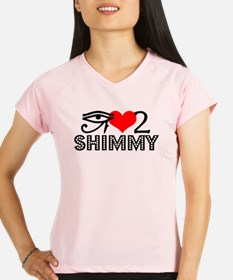 10_love2shimmy.png Performance Dry T-Shirt
