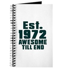 Est. 1972 Awesome Till End Birthday Design Journal