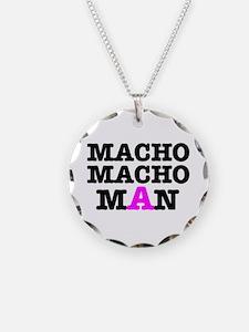 MACHO - MACH - MAN! Necklace