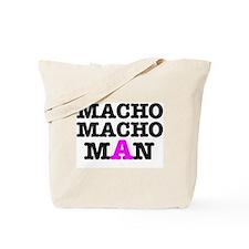MACHO - MACH - MAN! Tote Bag