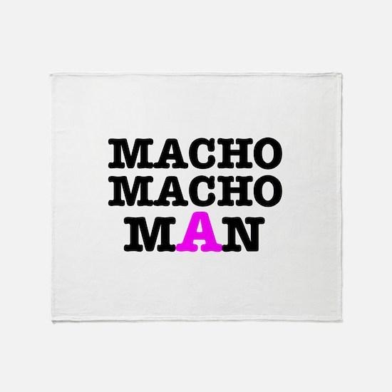 MACHO - MACH - MAN! Throw Blanket