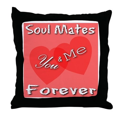You & Me Soul Mates Forever Throw Pillow
