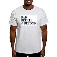 Bad Breath & T-Shirt