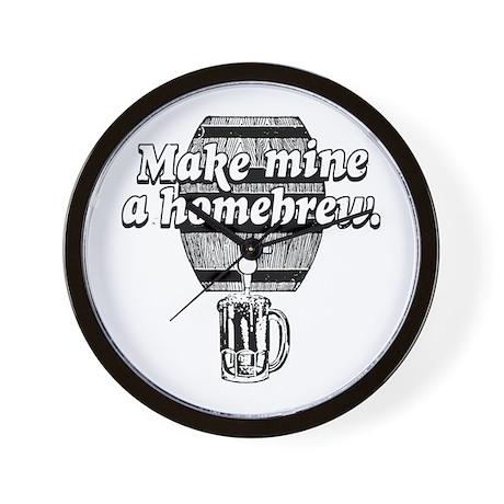make MINE a HOMEBREW Wall Clock