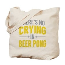 No Crying In Beer Pong Tote Bag
