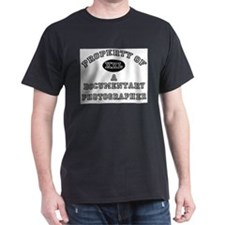 Property of a Documentary Photographer T-Shirt