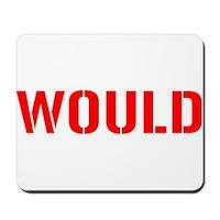 Would Mousepad
