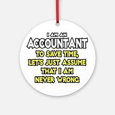 Accountant...Assume I Am Never Wrong Tee Shirt Rou