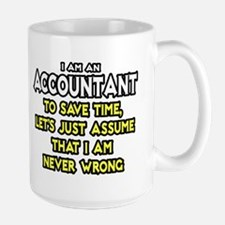 Accountant...Assume I Am Never Wrong Tee Shirt Lar