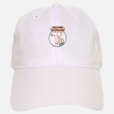 Hello From The Other Side Baseball Baseball Cap