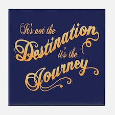 Destination Journey -txt Tile Coaster