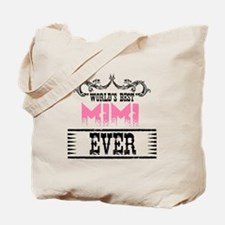 World's Best Mimi Ever Tote Bag