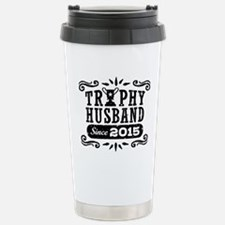 Trophy Husband Since 20 Stainless Steel Travel Mug