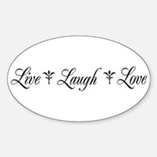 Live, Laugh, Love Decal