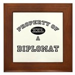 Property of a Diplomat Framed Tile