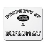 Property of a Diplomat Mousepad
