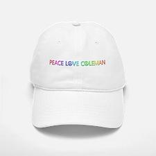 Peace Love Coleman Baseball Baseball Baseball Cap