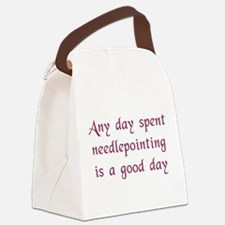 Any Day Spent Needlepointing Canvas Lunch Bag