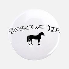 Rescue Life Horse Button