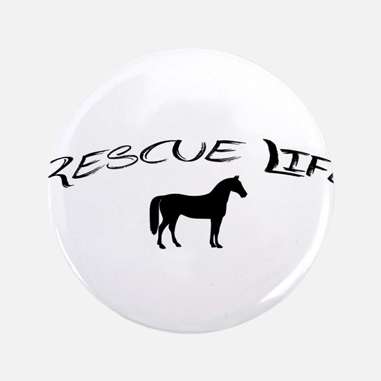 Rescue Life Horse Button
