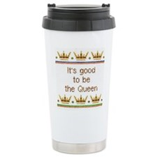 Good To Be Queen Travel Mug